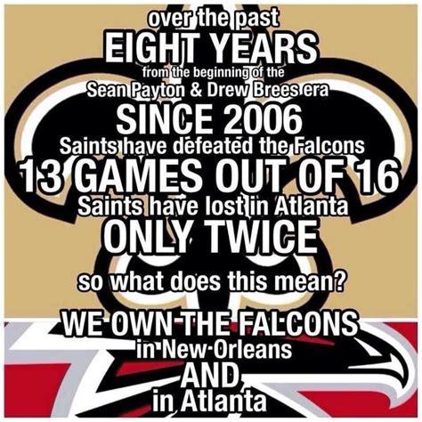 Saints Falcons Memes - 17 images about saints on pinterest lsu tigers organic cotton t shirts and nfl news