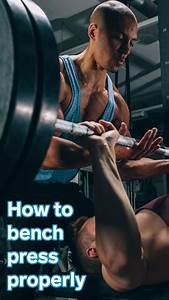How To Master The Bench Press And The Equipment You Need To Build Your Own Setup In 2020