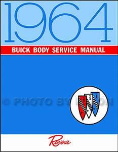 1964 Buick Repair Shop Manual Reprint Lesabre Wildcat Electra Riviera