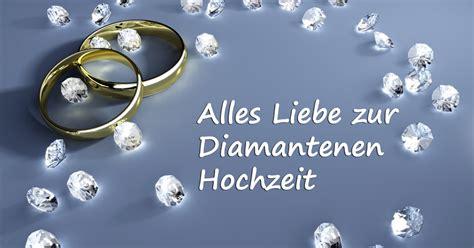 gl 252 ckw 252 nsche spr 252 che f 252 r die diamantene hochzeit