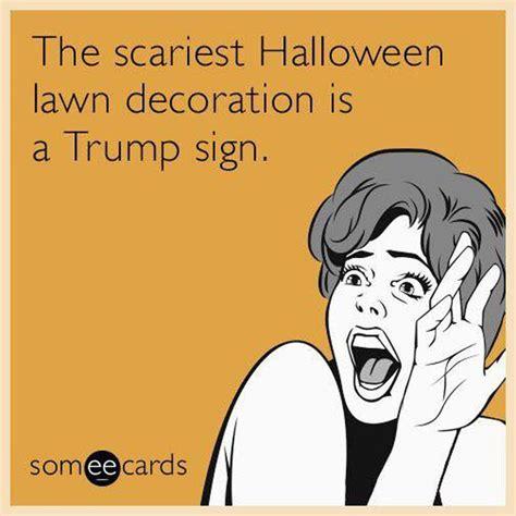 Republican Halloween Meme - best 25 funny halloween memes ideas on pinterest trump meme contact donald trump and donald