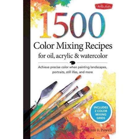 1500 color mixing recipes for acrylic watercolor
