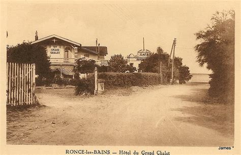 le grand chalet ronce ronce les bains caf 233 s h 244 tels restaurants et autres ronce les bains cartes postales