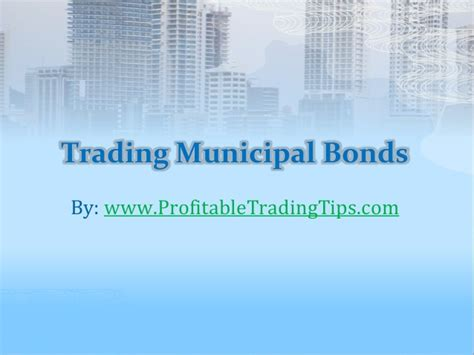 trading municipal bonds