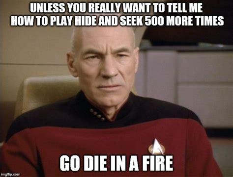Annoyed Picard Meme - picard annoyed imgflip