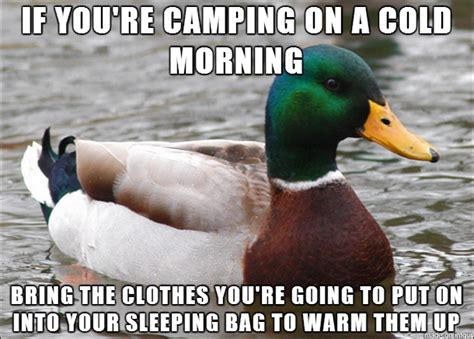 cold mornings on a cing trip are bad enough meme guy