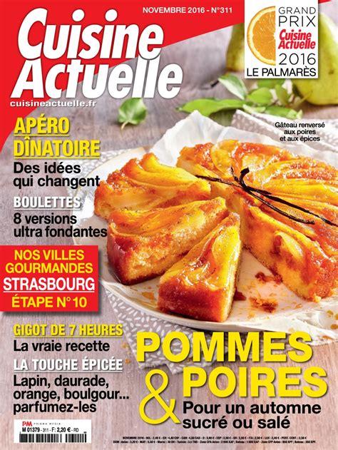 actuel cuisine magazine cuisine actuelle n 311 novembre 2016