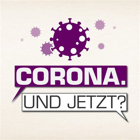 Das aktuelle infektion geschehen verunsichert viele menschen und diese unsicherheit möchten wir ihnen gerne nehmen. Corona. Und jetzt? Neuer Podcast der NRW-Lokalradios ...