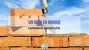 Comment Lessiver Un Mur : comment construire un mur en brique en 5 tapes seulement ~ Dailycaller-alerts.com Idées de Décoration