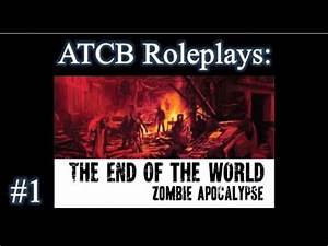 The End Of The World: Zombie Apocalypse - Episode 1 - YouTube