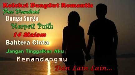 ★ download mp3 lagu ukang tahun romantis gratis, ada 20 daftar lagu sia yang bisa anda download. Download Koleksi Lagu Dangdut Romantis Lengkap - Dangdinkdut