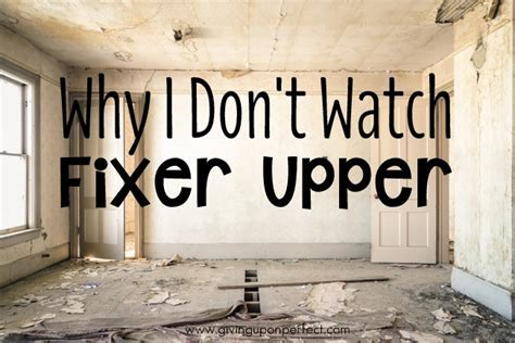 Why I Don't Watch Fixer Upper   Mary Carver