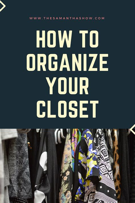 how to keep your closet organized the show a