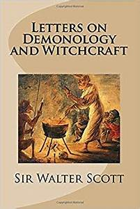 letters on demonology and witchcraft amazoncouk sir With letters on demonology and witchcraft
