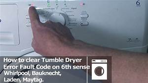 Whirlpool Tumble Dryer 6th Sense How To Clear Error Codes