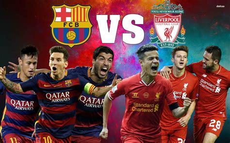 Barcelona Vs Liverpool Wallpapers - Wallpaper Cave