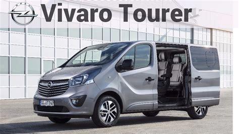 Opel Vivaro by Opel Vivaro Tourer 2018 Drive Exterior And Interior