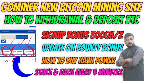 Om various sites around the internet. GOMINER Bitcoin Earning Website | How to WITHDRAWAL & Deposit | BOUNTY Updates | Stake ...