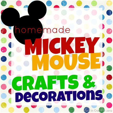 homemade mickey mouse crafts  decorations mad  crafts