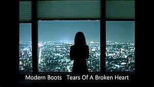 Modern Boots - Tears Of A Broken Heart