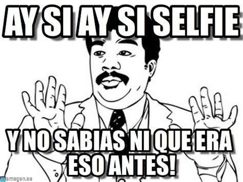 Ay Si Meme - ay si ay si selfie neil degrasse tyson meme on memegen