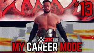 "WWE 2K16 My Career Mode - Ep. 13 - ""CRAZY EPIC MATCH ..."