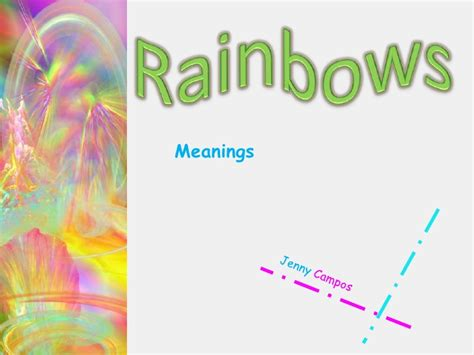 rainbow colors meaning meaning of the colors of the rainbow