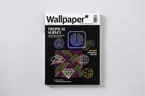 Wallpaper* Magazine Thai edition on Behance