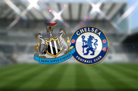 Newcastle vs Chelsea LIVE stream, which TV channel and how ...