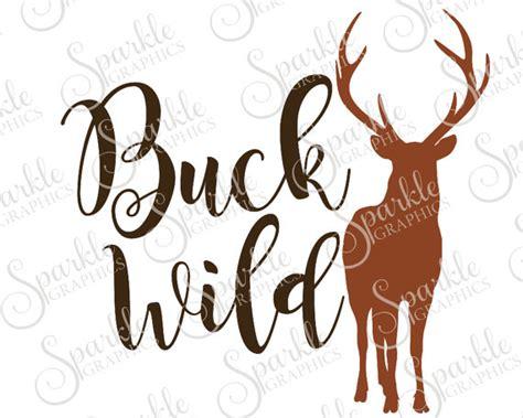 buck wild cut file deer buck svg wildlife camping hunting svg