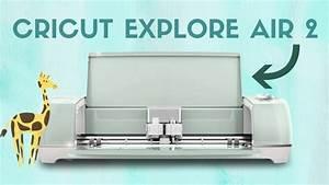 Cricut Explore Air 2 Review  Updated 2018
