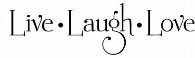 Afbeeldingsresultaten voor live laugh love quotes