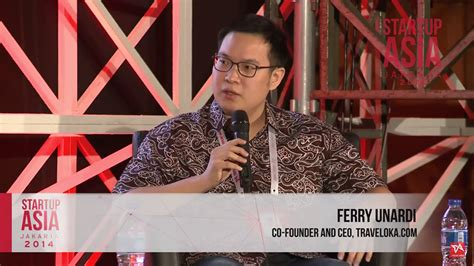 Ferry Traveloka by Ferry Unardi Traveloka Startup Asia Jakarta 2014
