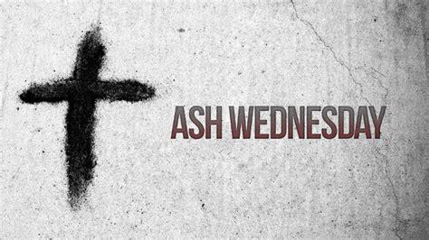 Ash Wednesday Service Harrisonville Church of the Nazarene