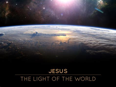 jesus is the light of the world 1 1 9