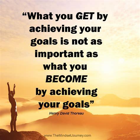 achieving  goals    important