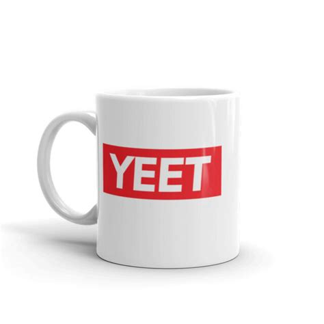 I may receive compensation when readers purchase products after clicking links on this site. Fumy Yeet Supreme Inspired 11 oz White Ceramic Coffee Mug Tumble Reddit Meme   eBay