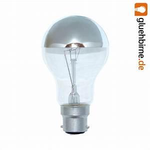 Glühbirne 60 Watt : kopfspiegellampe gl hbirne 60w b22 silber 230v gl hlampe kv ~ Eleganceandgraceweddings.com Haus und Dekorationen
