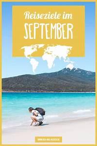 Wohin Im September : die besten reiseziele im september wohin soll ich reisen reiseziele reisen urlaub im ~ A.2002-acura-tl-radio.info Haus und Dekorationen