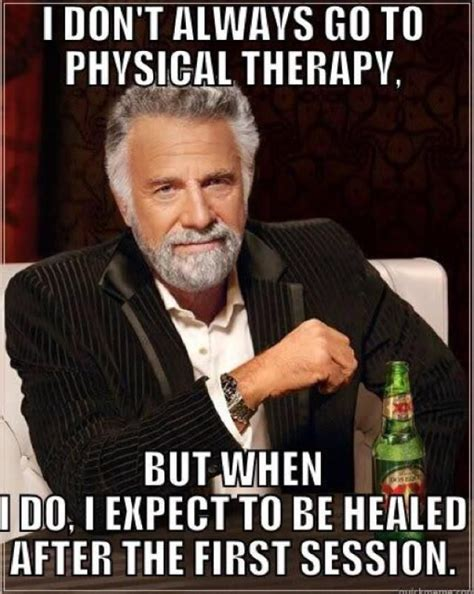 Occupational Therapy Memes - the most popular physical therapy memes on the internet physical therapy therapy and memes