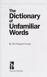 The Dictionary Of Unfamiliar Words Diagram Group