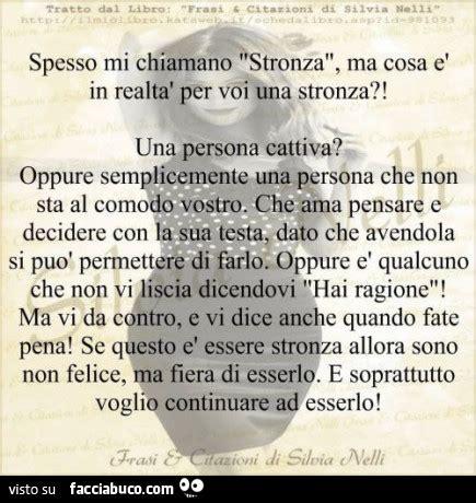 Testo Stronza by Spesso Mi Chiamano Stronza Ma Cosa 232 In Realt 224 Per Voi