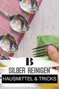 Silber Reinigen Hausmittel : silber reinigen hausmittel und tricks haushalt pinterest silber reinigen haushalt und ~ Watch28wear.com Haus und Dekorationen