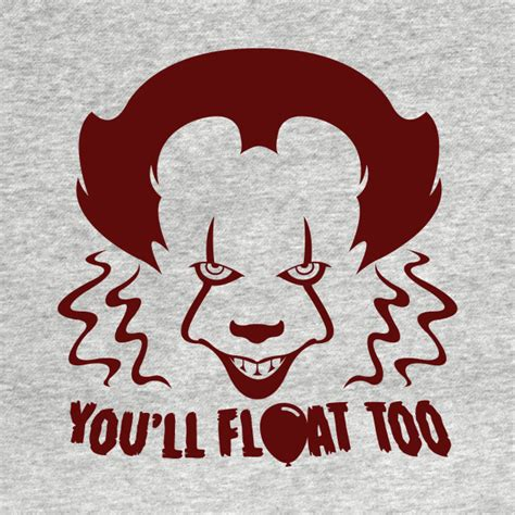 You'll Float Too - Pennywise The Clown - Kids T-Shirt ...