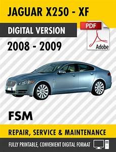 2008 2009 Jaguar Xf X250 Factory Service Repair Manual