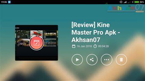 kinemaster v4 2 6 10136 gp apk pro premium unlocked editor android akhsan07