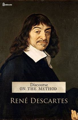 Discourse On The Method  René Descartes Feedbooks