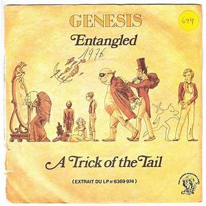 Entangled / a trick of the tail by Genesis, SP with tuttle ...