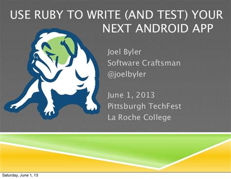 what are android apps written in use ruby to write and test your next android app