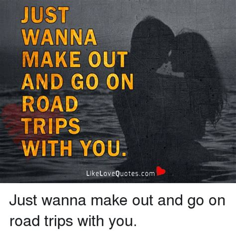 Making Out Meme - 25 best memes about wanna make out wanna make out memes